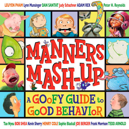 Manners Mash-Up: A Goofy Guide to Good Behavior by