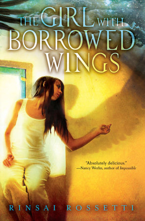 The Girl with Borrowed Wings by Rinsai Rossetti