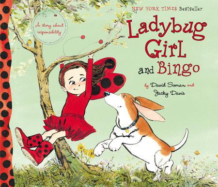 Ladybug Girl and Bingo by Jacky Davis