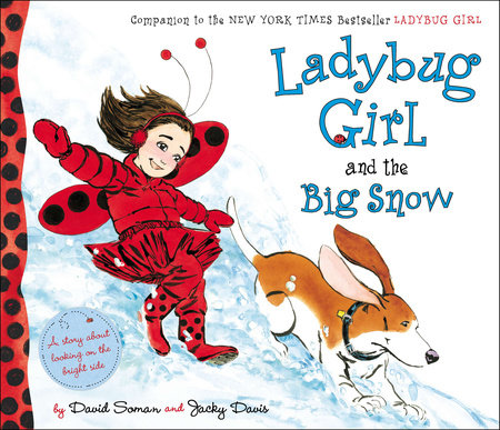 Ladybug Girl and the Big Snow by Jacky Davis