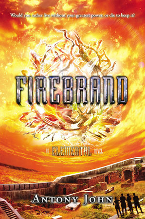 Firebrand by Antony John