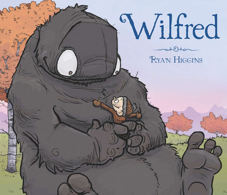 Wilfred by Ryan Higgins