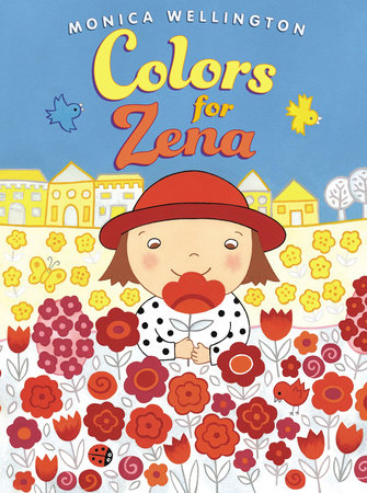 Colors for Zena by Monica Wellington