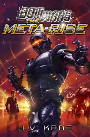 The Meta-Rise by J.V. Kade