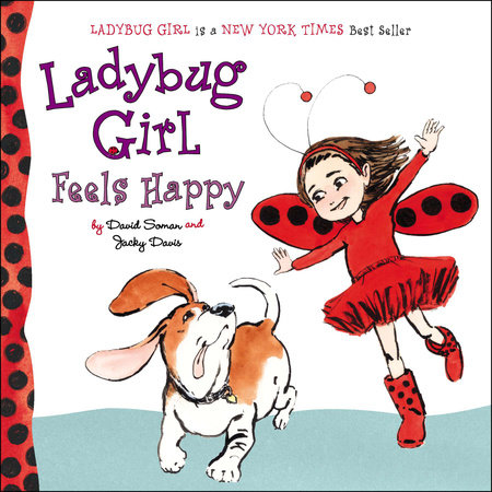 Ladybug Girl Feels Happy by Jacky Davis