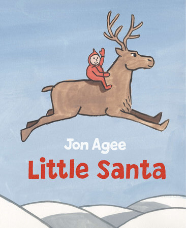 Little Santa by Jon Agee