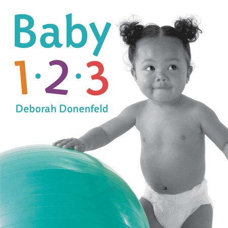 Baby 123 by Deborah Donenfeld