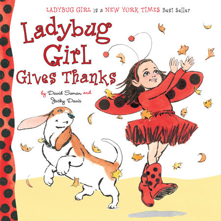 Ladybug Girl Gives Thanks by Jacky Davis; Illustrated by David Soman