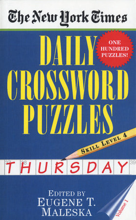 The New York Times Daily Crossword Puzzles: Thursday, Volume 1 by Nyt