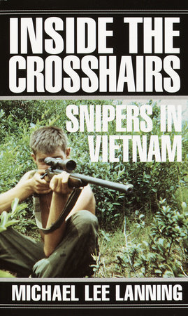 Inside the Crosshairs by Col. Michael Lee Lanning