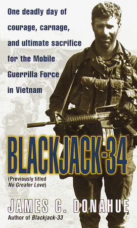 Blackjack-34 (previously titled No Greater Love) by James C. Donahue