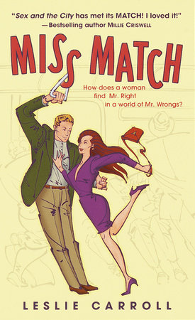Miss Match by Leslie Carroll
