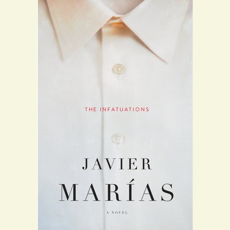 The Infatuations by Javier Marias