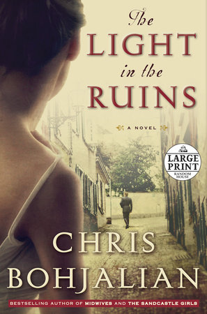 The Light in the Ruins by Chris Bohjalian