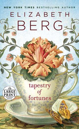 Tapestry of Fortunes by Elizabeth Berg