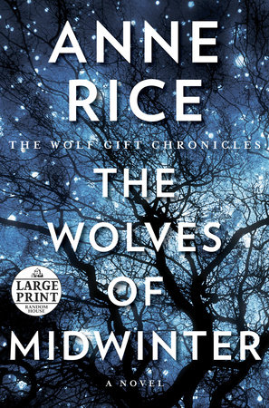 The Wolves of Midwinter by Anne Rice