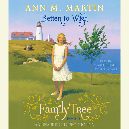 Family Tree #1 by Ann M. Martin