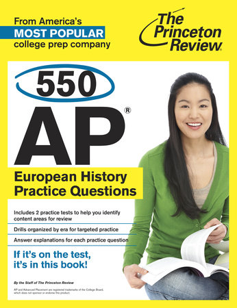 550 AP European History Practice Questions by Princeton Review
