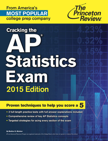 Cracking the AP Statistics Exam, 2015 Edition by Princeton Review