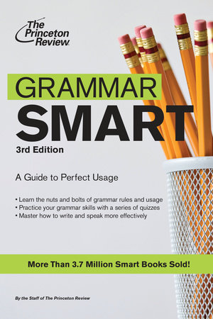 Grammar Smart, 3rd Edition by Princeton Review