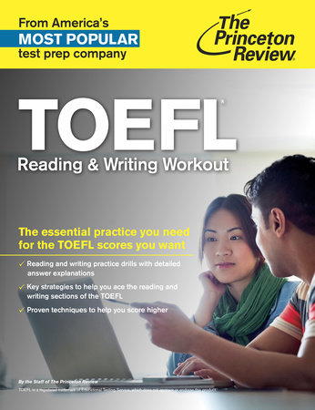 TOEFL Reading & Writing Workout by Princeton Review
