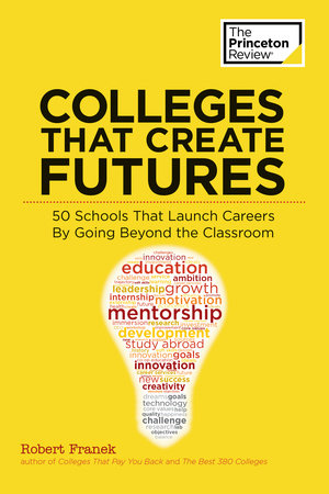 Colleges That Create Futures