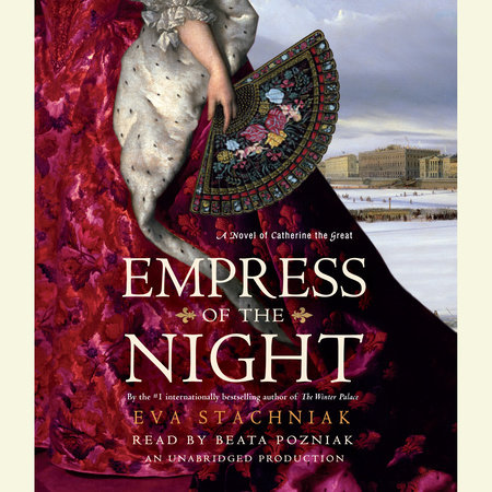 Empress of the Night by Eva Stachniak