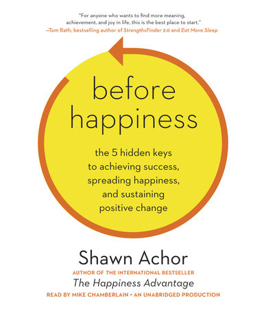 Before Happiness by Shawn Achor