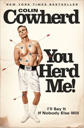 You Herd Me! by Colin Cowherd