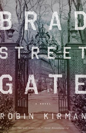 Bradstreet Gate by Robin Kirman