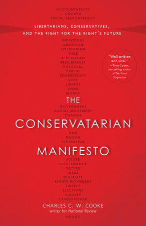 The Conservatarian Manifesto by Charles C.W. Cooke
