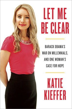 Let Me Be Clear by Katie Kieffer