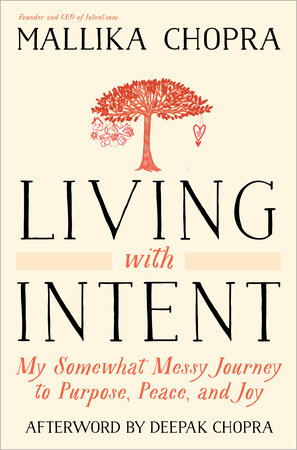 Living With Intent (Enhanced Edition) by Mallika Chopra