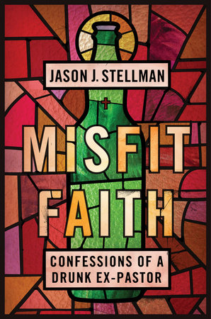 Misfit Faith by Jason J. Stellman