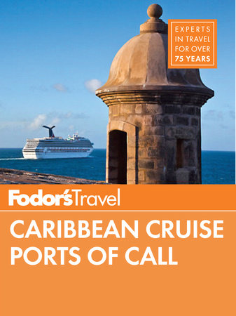 Fodor's Caribbean Ports of Call by Fodor's Travel Guides