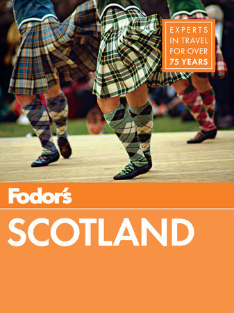 Fodor's Scotland by Fodor's Travel Guides