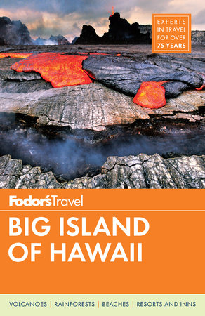 Fodor's Big Island of Hawaii by Fodor's Travel Guides