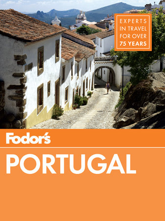 Fodor's Portugal by Fodor's Travel Guides
