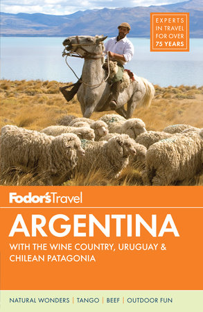 Fodor's Argentina by Fodor's Travel Guides