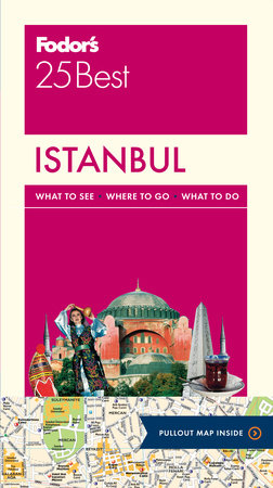 Fodor's Istanbul's 25 Best by Fodor's Travel Guides