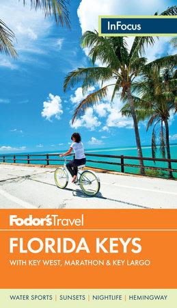 Fodor's In Focus Florida Keys by Fodor's