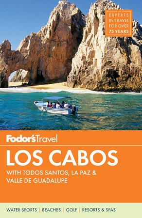 Fodor's Los Cabos by Fodor's Travel Guides