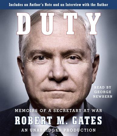 Duty by Robert M Gates