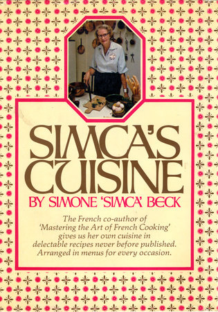 SIMCAS CUISINE by Simone Beck