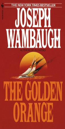 The Golden Orange by Joseph Wambaugh