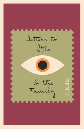 Letters to Ottla and the Family by Franz Kafka