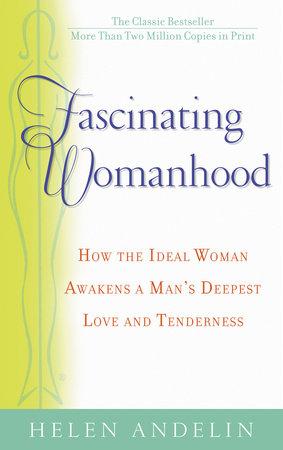 Fascinating Womanhood by Helen Andelin