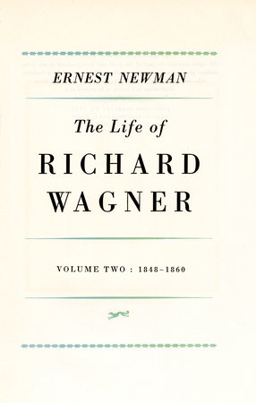 Life of R Wagner Vol 2 by Ernest Newman