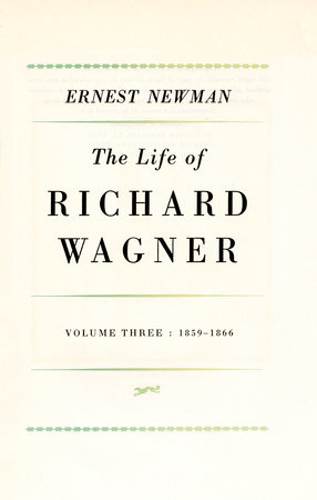 Life of R Wagner Vol 3 by Ernest Newman