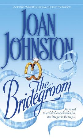 The Bridegroom by Joan Johnston